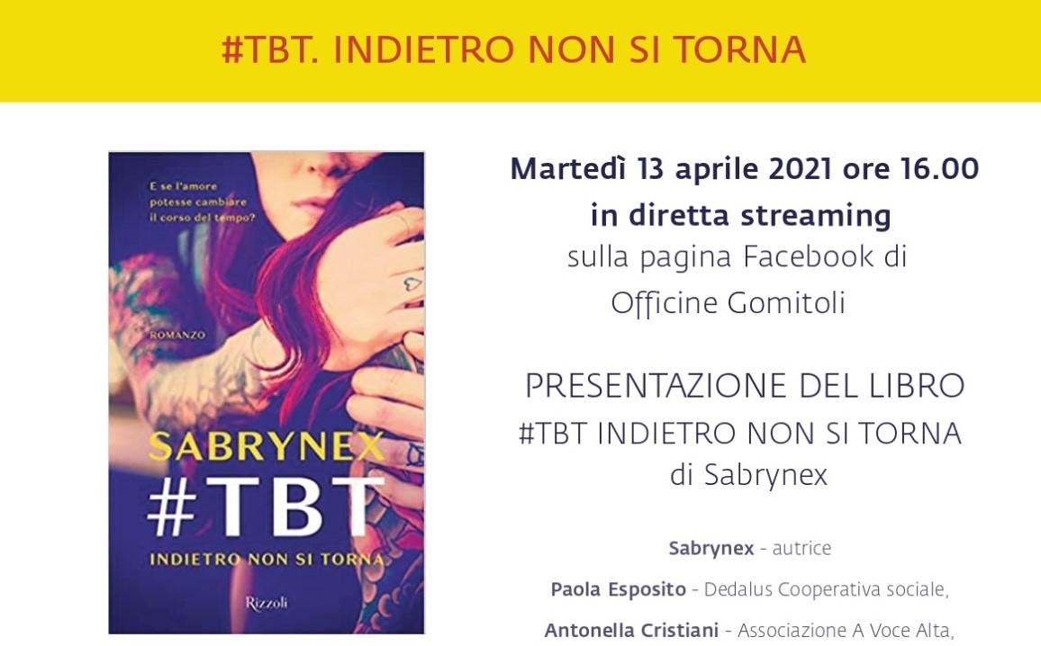 Diretta | #TBT Indietro non si torna: incontro con la giovane scrittrice Sabrynex