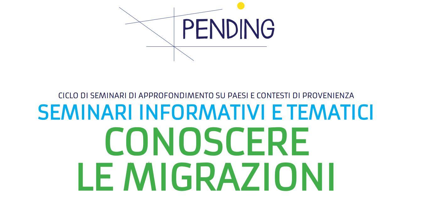 Conoscere le migrazioni: seminari tematici di approfondimento su Paesi e contesti di provenienza