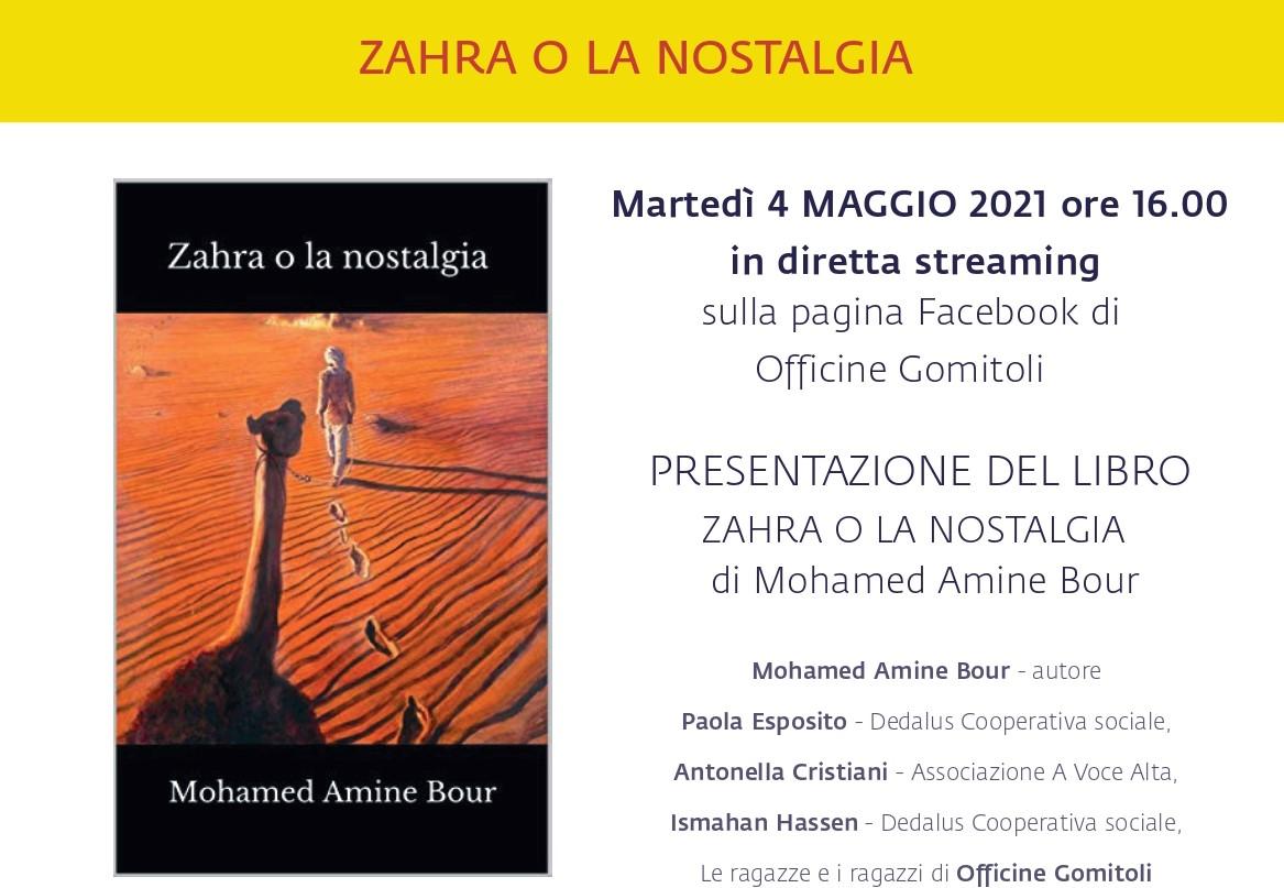 """""""Zahra o la nostalgia"""" incontro con l'autore Mohamed Amine Bour in diretta con Officine Gomitoli"""