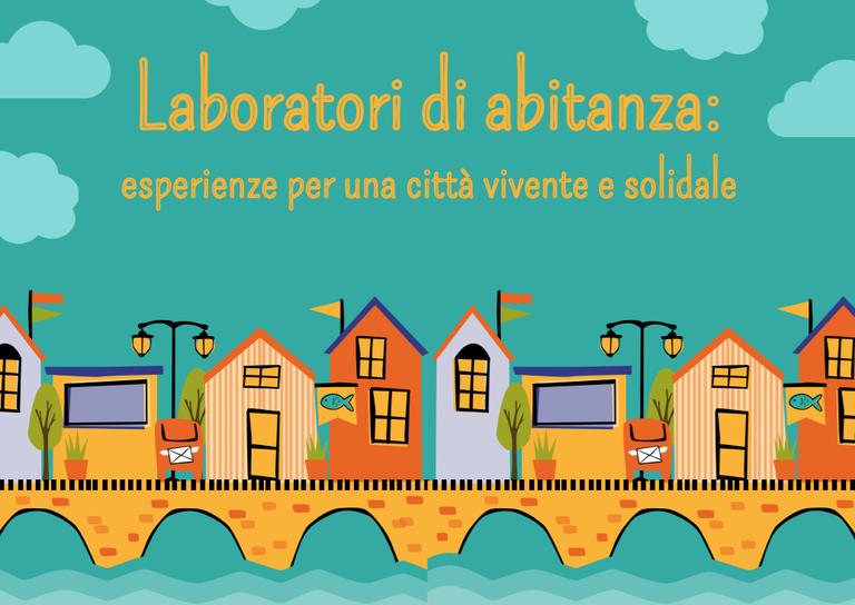 Laboratori di abitanza: in Emilia Romagna le esperienze per una città solidale