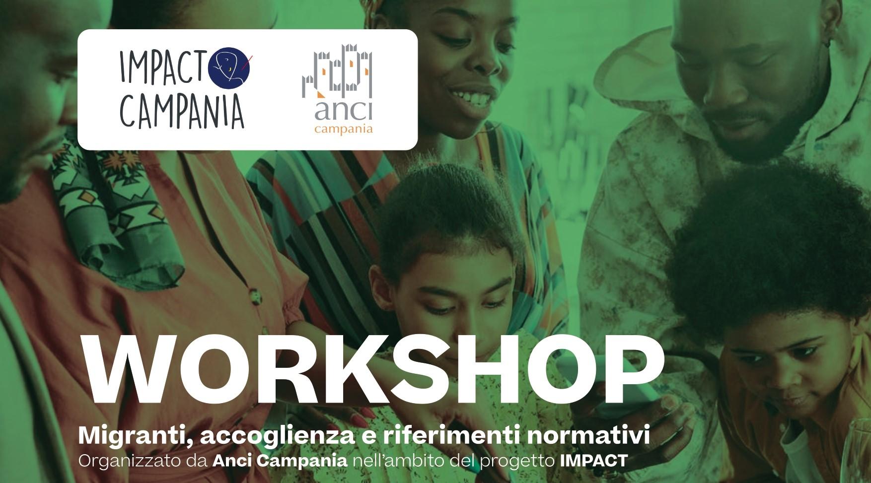 Migranti, accoglienza e riferimenti normativi: il workshop gratuito di Anci Campania