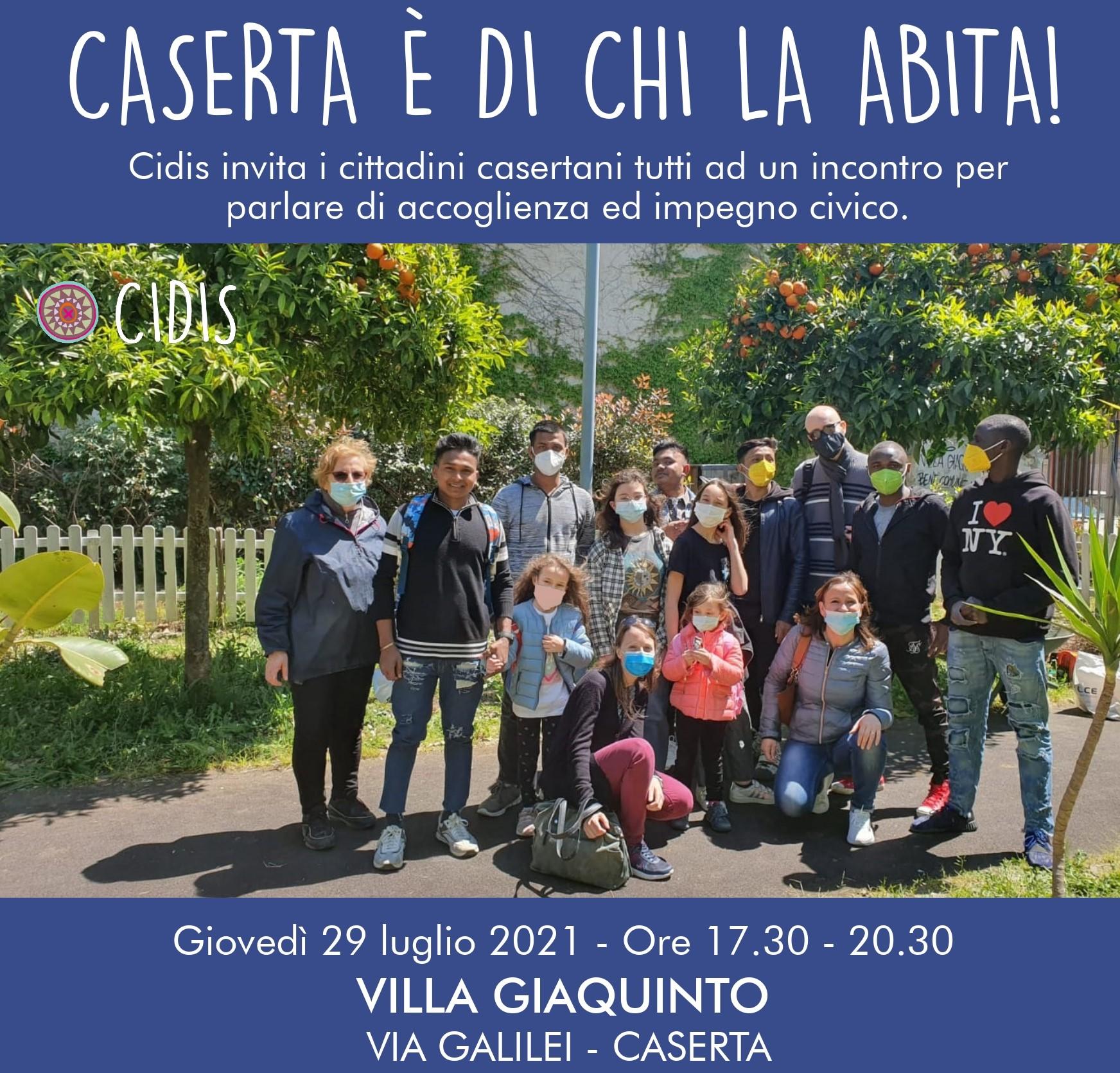 Caserta è di chi la abita: il 29 a Villa Giaquinto per discutere di accoglienza e di cittadinanza attiva